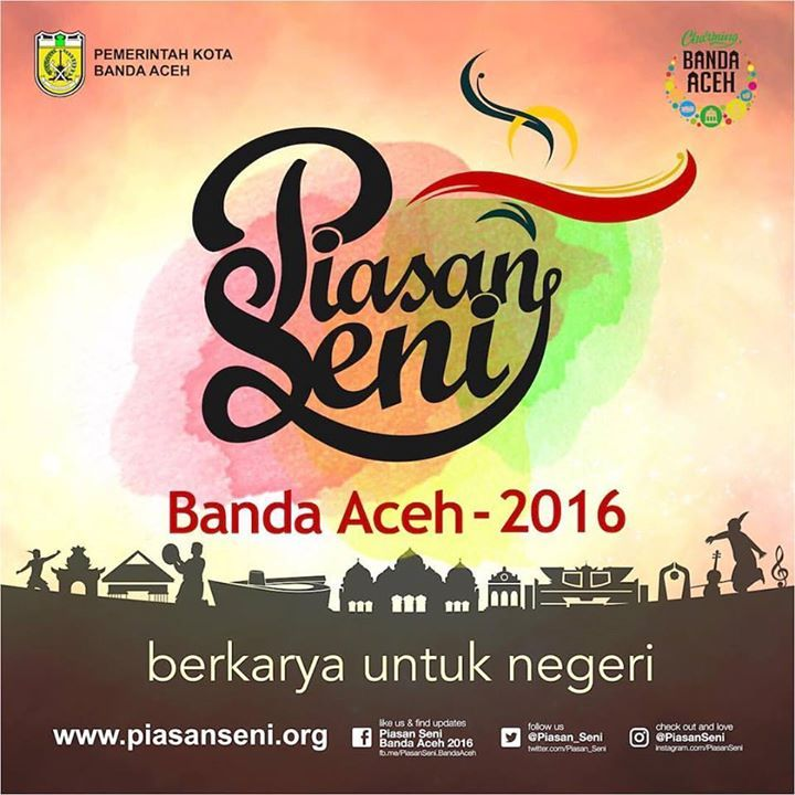 """PIASAN SENI BANDA ACEH 2016 """"BERKARYA UNTUK NEGERI""""  Dalam suasana pembangunan kota Pemerintah Kota Banda Aceh melalui Dinas Kebudayaan dan Pariwisata kembali menggelar untuk kelima-kalinya sebuah perhelatan seni dan budaya Piasan Seni.  Pada tahun 2016 ini Piasan Seni akan berlangsung lebih lama dari biasanya mulai tanggal 30 September sampai 4 Oktober 2016 di Taman Sari Banda Aceh dan Rumoh Budaya sebagai basis kegiatan.  Dengan mengusung tema Berkarya Untuk Negeri Piasan Seni Banda Aceh…"""