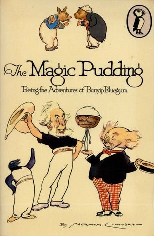 The Magic Pudding - A great children's book from Australia