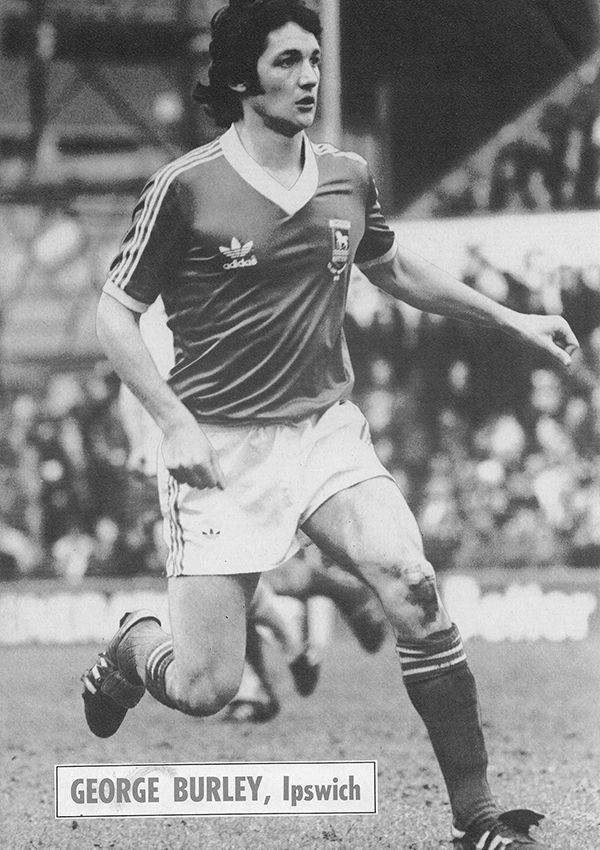 Circa 1978/79. Ipswich Town and Scotland right back George Burley.