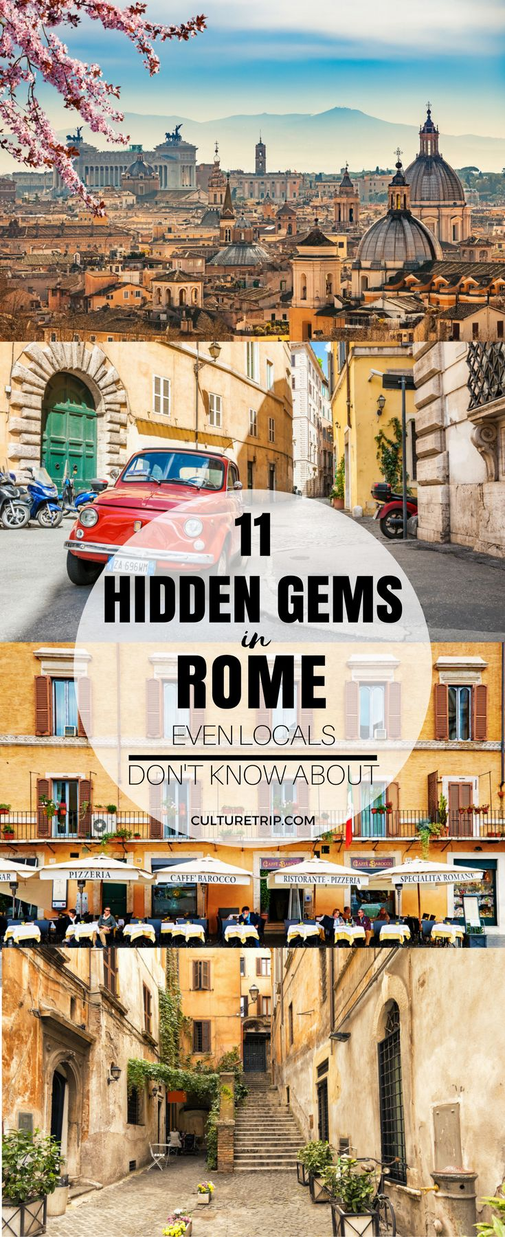 11 Hidden Gems in Rome Even the Locals Don't Know About Pinterest: @theculturetrip
