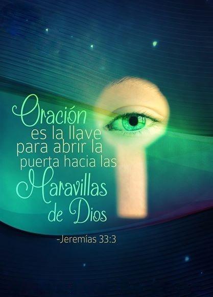 Oración es la llave para abrir la puerta hacia las maravillas de Dios