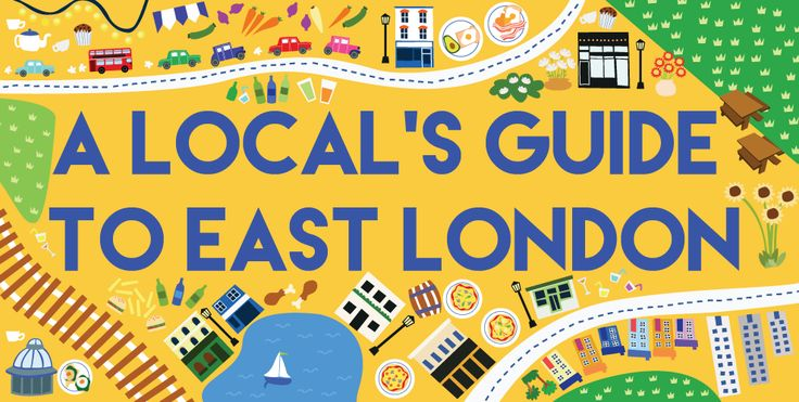 A Local's Guide To East London