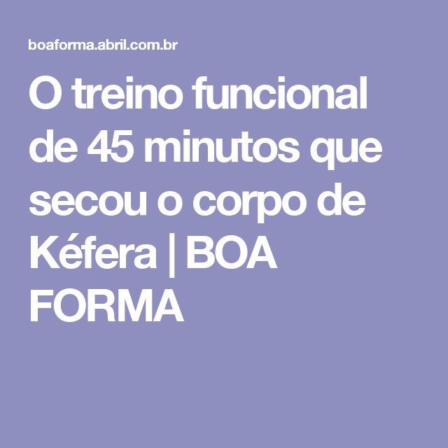 O treino funcional de 45 minutos que secou o corpo de Kéfera | BOA FORMA