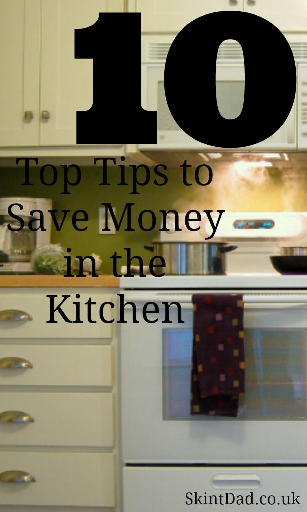 Top 10 Tips to Save Money in the Kitchen   The Skint Dad Blog
