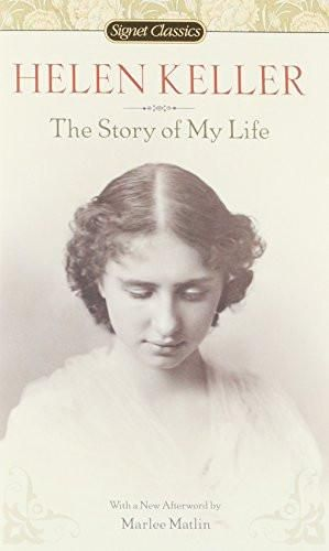 The Story of My Life (Signet Classics)