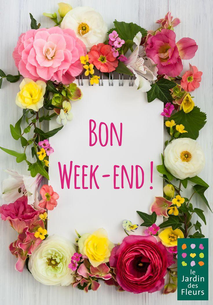 Bon week end belles images du jardin pinterest for Week end des jardins