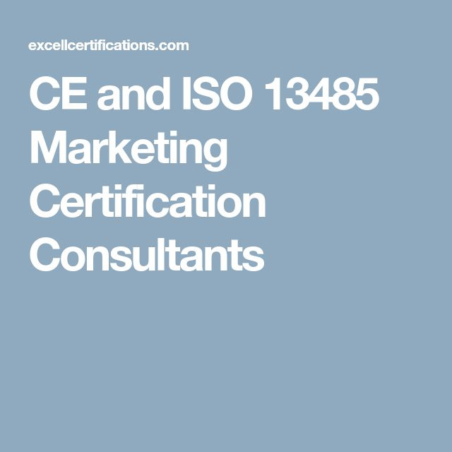 CE and ISO 13485 Marketing Certification Consultants