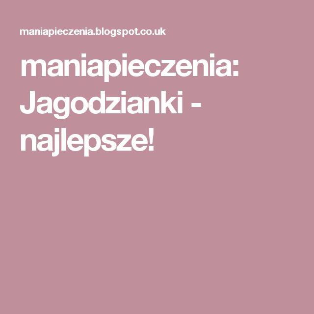 maniapieczenia: Jagodzianki - najlepsze!
