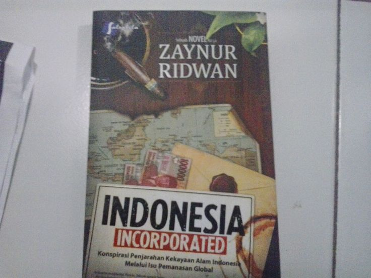 Novel Indonesia Incorporated Zaynur Ridwan