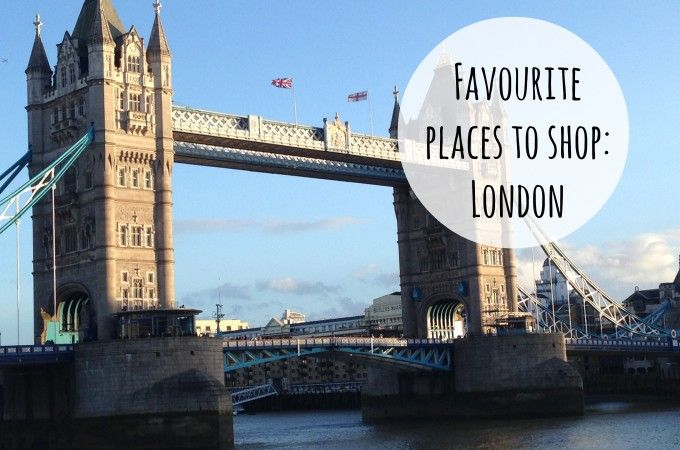 Favourite Places to Shop in London