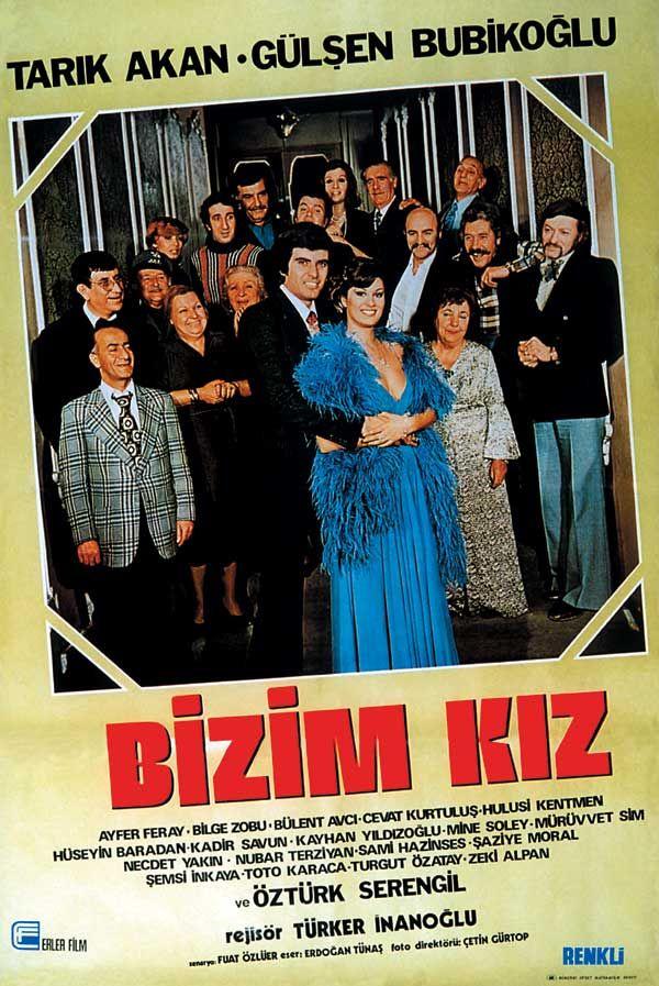 Bizim kız - Tarık Akan, Gülşen Bubikoğlu / 1977