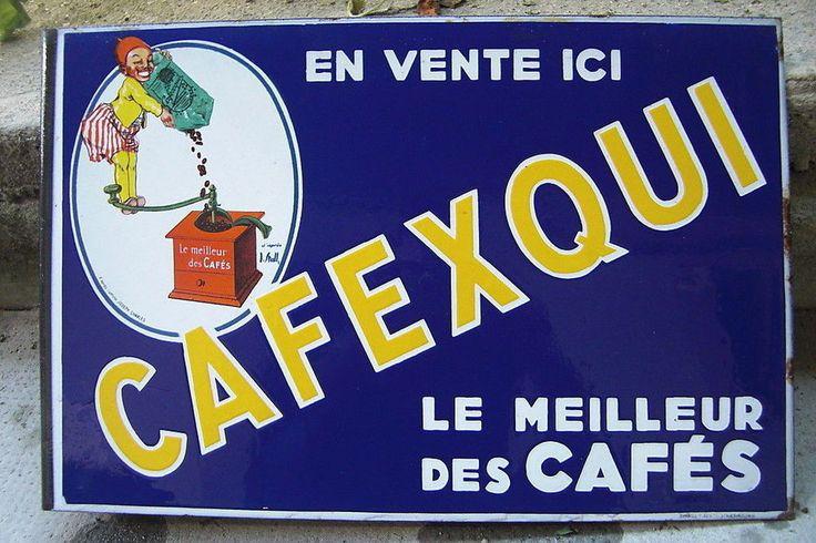 Plaque emaillee ancienne cafexqui le meilleur des cafes a for Plaque emaillee ancienne cuisine