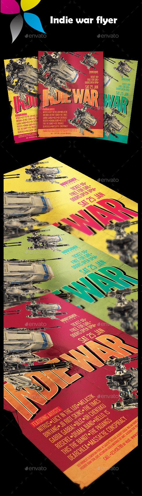 Indie War Flyer by inddesigner A4 8.2677×11.6929 US Letter 8.5×11 Bleed 5 mm Photoshop CC 300dpi CMYK Libel Suit Regular: www.dafont.com/libel-suit.font L