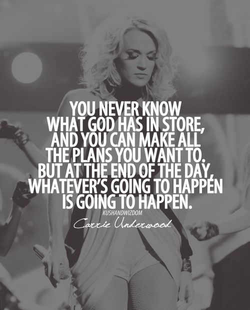 carrie underwood quotes about god - photo #1