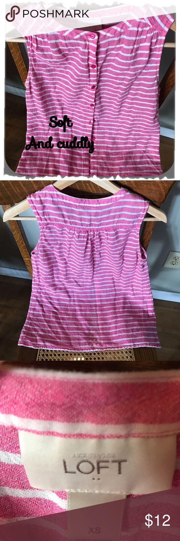 Anne Taylor Loft! XS  Sooo Cute and ready to wear! Soft and cuddly, used, but lots of love left in this cute top! Perfect for Spring with a sweater and Summer wear! LOFT Tops Button Down Shirts