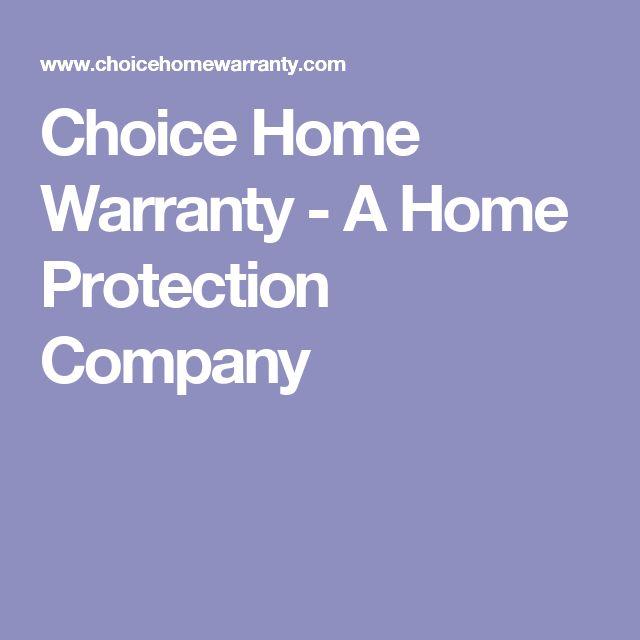 Choice Home Warranty - A Home Protection Company