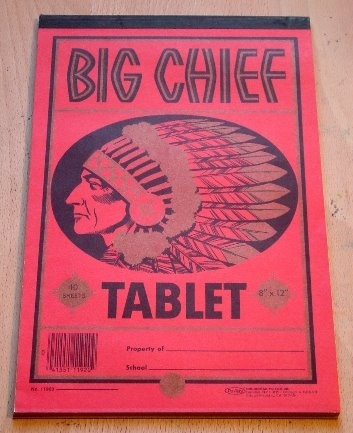Brand new Big Chief Tablet to start the first day of school.