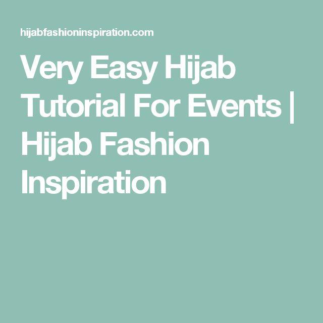 Very Easy Hijab Tutorial For Events   Hijab Fashion Inspiration