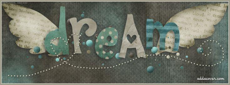 Dream Facebook Covers,