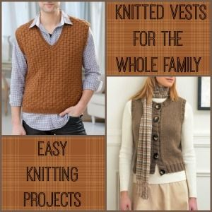 Easy Knitting Projects: 22 Knitted Vests for the Whole Family | AllFreeKnitting.com