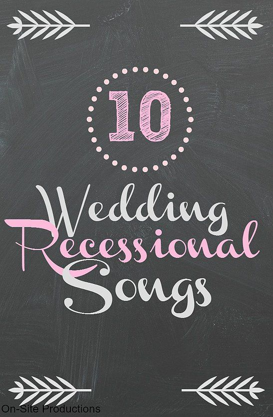 The 25+ best Wedding recessional songs ideas on Pinterest ...