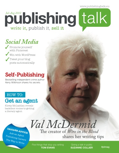 Publishing Talk Magazine - a new bi-monthly resource from Publishing Talk. Issue 01, Jul-Aug 2012 - Crime Writing