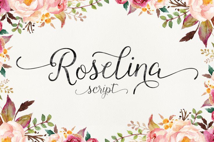 Roselina Script (40% Off) by Seniors on Creative Market