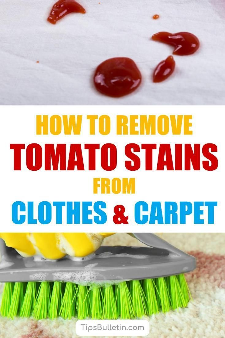 Learn How To Remove Tomato Stains From Clothes And Carpet Including How To Get Rid Of Tomato Ketchup And Sauces S Cleaning Hacks Cleaning Painted Walls Stains