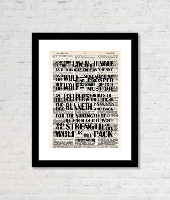 Rudyard Kipling Quote Now This is The Law of by BluePoppyGallery