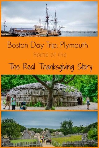 Visit Plymouth-- Home of the Real Thanksgiving Story --and just a short day trip from Boston.
