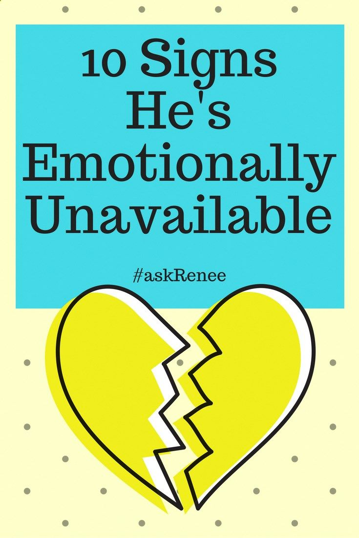signs he is emotionally unavailable  Dating and relationship advice