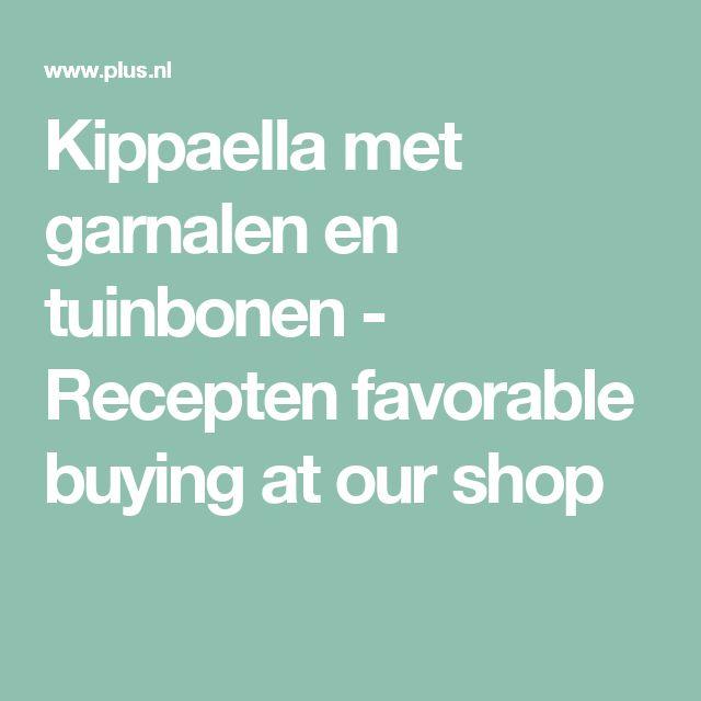 Kippaella met garnalen en tuinbonen - Recepten favorable buying at our shop