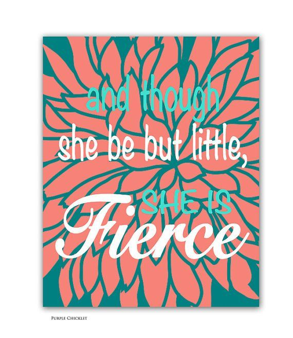 and though she be but little she is fierce Turquoise Coral Teal Decor Girl Nursery Quote Wall Art Print Bedroom Coral Flower art decor (212)...