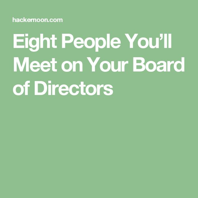 Eight People You'll Meet on Your Board of Directors