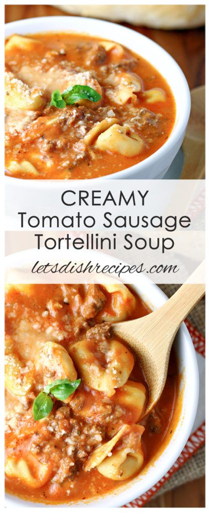 Creamy Tomato Sausage and Tortellini Soup Recipe: This creamy tomato soup is loaded with spicy sausage and tortellini pasta, and only takes 20 minutes to prepare! #soup #tortellini
