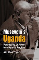 A study of President Yoweri Museveni's presidency since he took power in 1986.