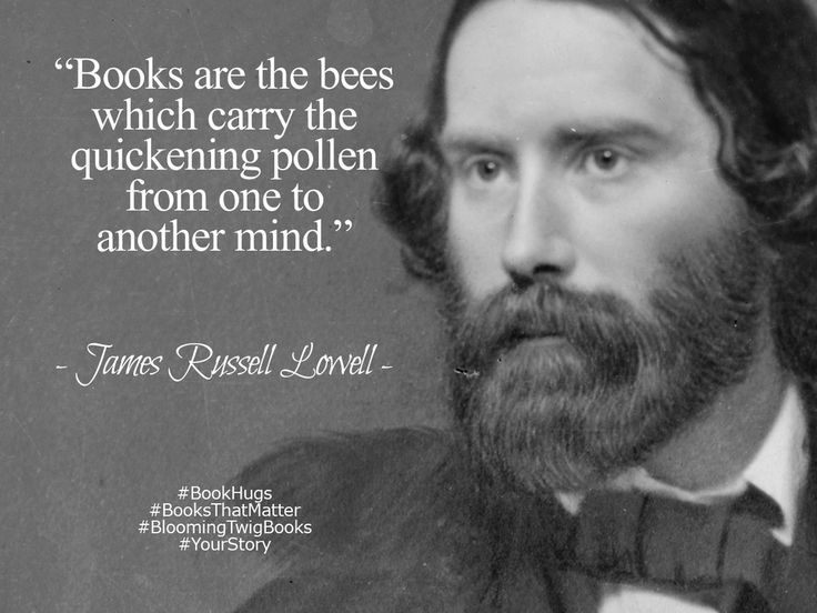 Books are the bees which carry the quickening pollen from one to another mind. - James Russell Lowell #booksthatmatter #bookhugs #bloomingtwig #yourstory