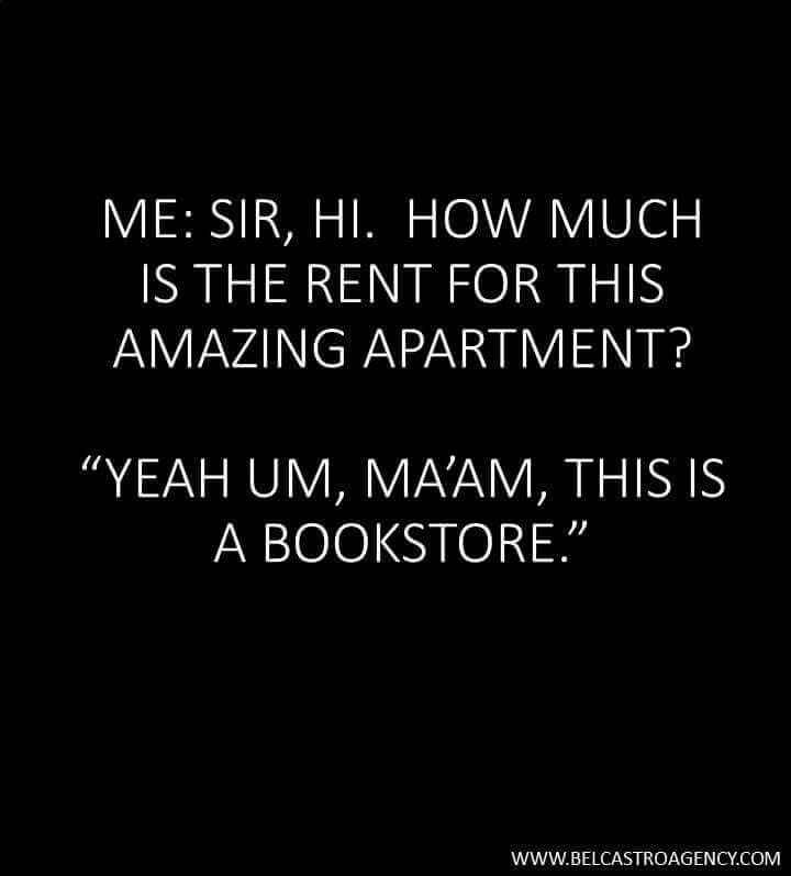 We can live in a bookstore, right?