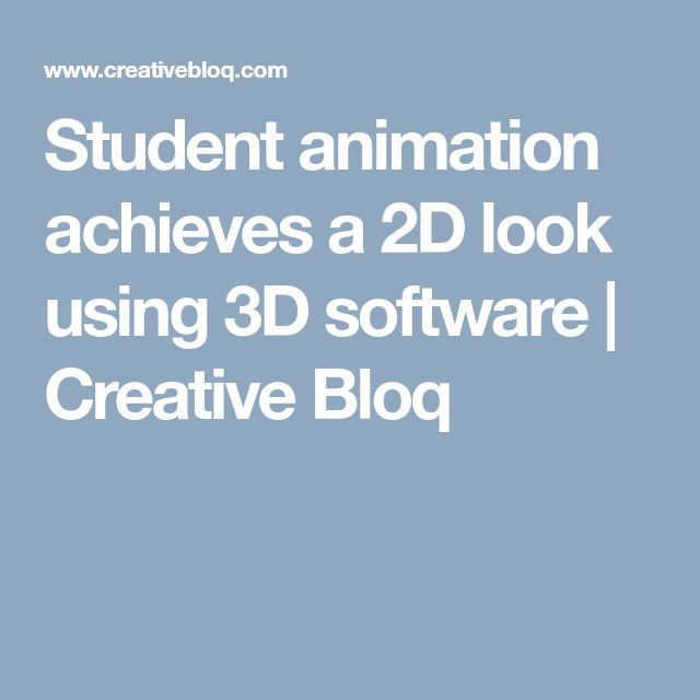 Student animation achieves a 2D look using 3D software | Creative Bloq