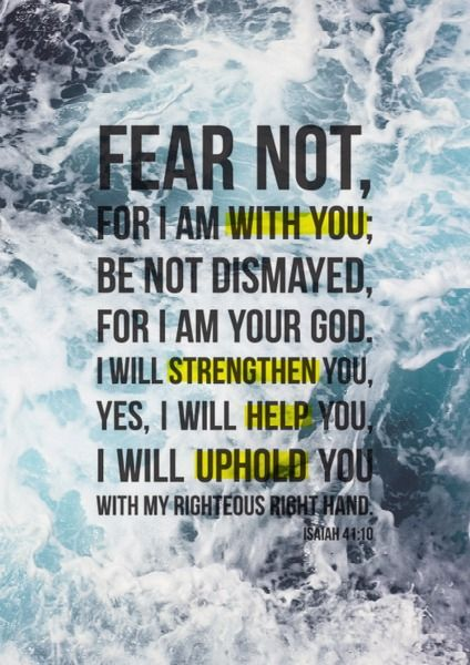 I will not fear #Godislove: Isaiah 41 10, God Please Helpful Me Today, Life Verses, Jesus, Bible Verses For Guys, Living, Inspiration Quotes, Bible Vers About Families, Bible Quotes About Families