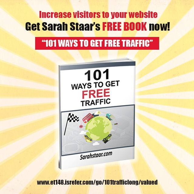 """Increase Visitors to your website now! Get """"101 Ways To Get Free Traffic"""", an e-book by Sarah Staar NOW! Visit @ et148.isrefer.com/go/101trafficlong/valued  #Get #Website #Traffic #Free #SarahStaar #eBook"""