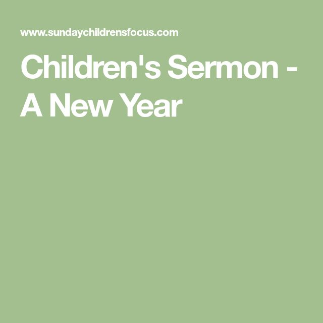 Best 25 new year sermon ideas on pinterest happy new year childrens sermon a new year ccuart Image collections