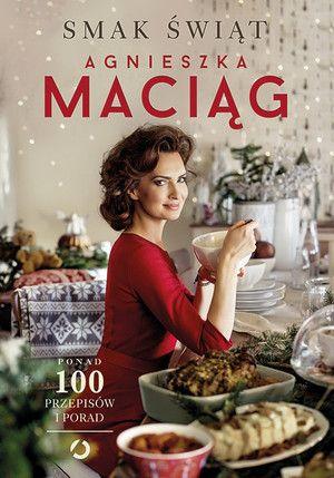 Smak świąt- Agnieszka Maciąg