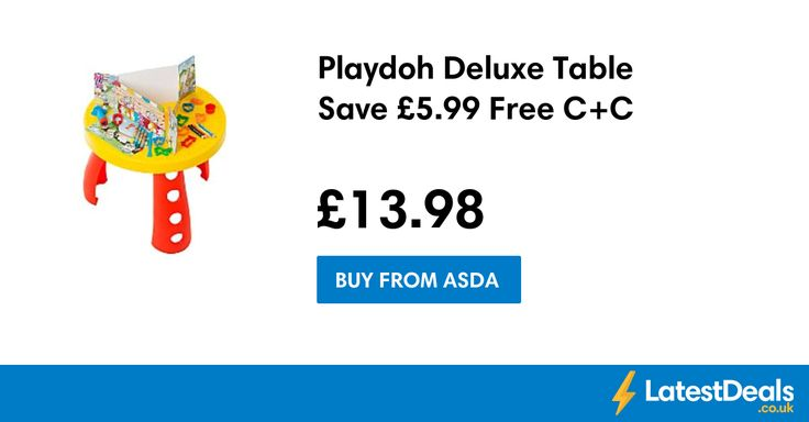 Playdoh Deluxe Table Save £5.99 Free C+C, £13.98 at ASDA