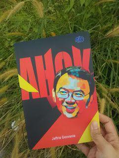 Amazing Grace: Review Buku: AHOK by Jeffrie Geovanie