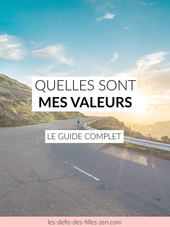 quelles sont mes valeurs a lire aussi comment changer de vie