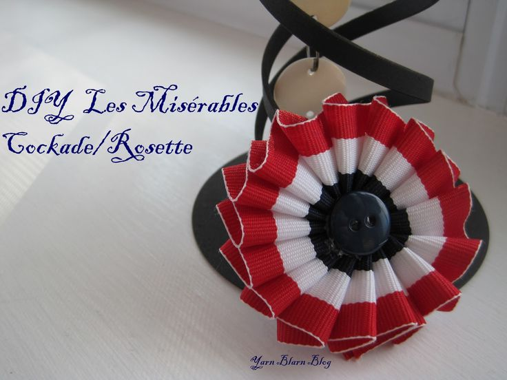 DIY Les Miserables Cockade/Rosette in only 10 simple steps :)