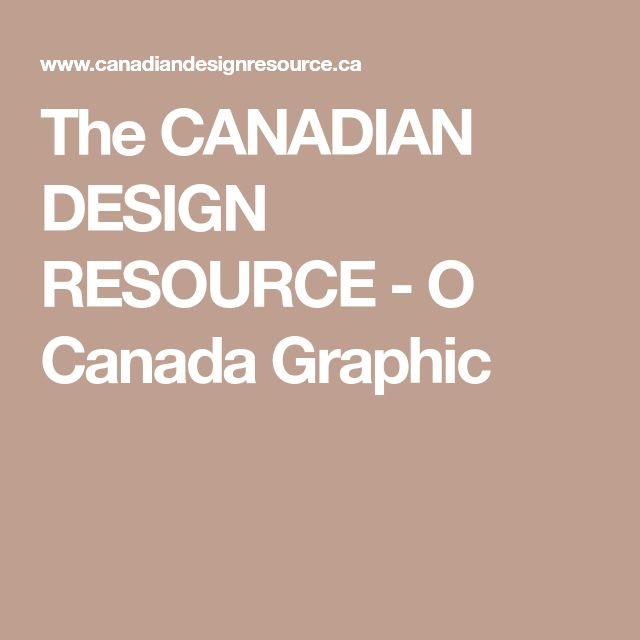 The CANADIAN DESIGN RESOURCE - O Canada Graphic