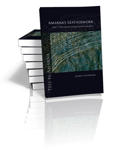 Amarna's Leatherwork Part I. Preliminary analysis and catalogue André J. Veldmeijer | 2011
