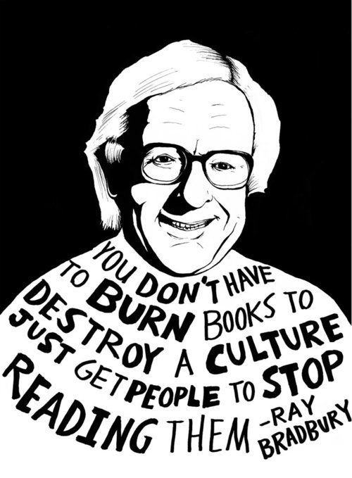 Ray Bradbury - via tumblr  August 22, 1920 — June 5, 2012Burn Book, Fahrenheit 451, Quotes, Reading Book, Shorts Stories, Science Fiction, Fahrenheit451, Burning Book, Ray Bradbury